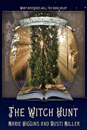 The Witch Hunt by Marie Higgins and Dusti Miller
