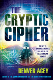 The Cryptic Ciper by Denver Acey