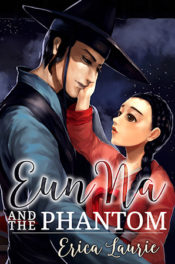 Eun Na and the Phantom by Erica Laurie