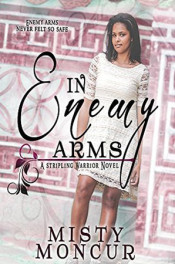 In Enemy Arms by Misty Moncur
