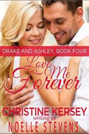 Love Me Forever by Noelle Stevens