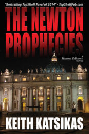 The Newton Prophecies by Keith Katsikas