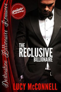The Reclusive Billionaire by Lucy McConnell