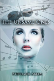 The Unsame Ones by Stephanie Skeem