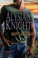 Whistleblower by Alysia S. Knight