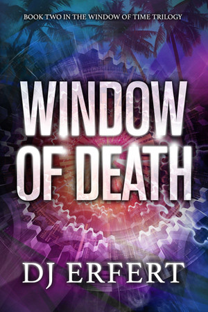 Window of Death by DJ Erfert