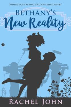 Bethany's New Reality by Rachel John