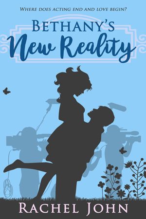 Bethany's New Reality by Rachel John