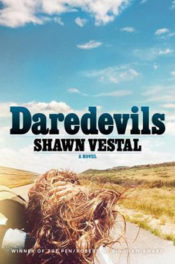 Daredevils by Shawn Vestal