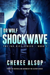 Dr Wolf: Shockwave by Cheree Alsop