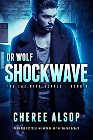 Dr. Wolf: Shockwave by Cheree Alsop