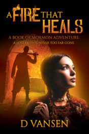 A Fire That Heals by D Vansen