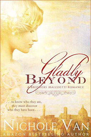Brothers Maledetti: Gladly Beyond by Nichole Van