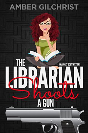 The Librarian Shoots a Gun by Amber Gilchrist