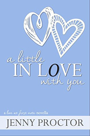 A Little In Love With You by Jenny Proctor
