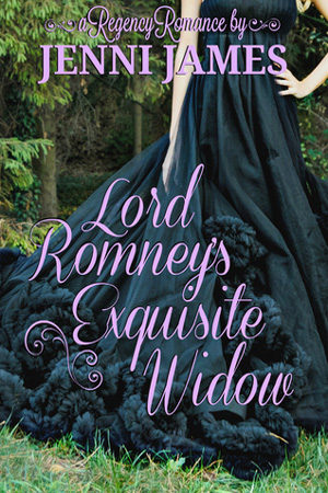 Lord Romney's Exquisite Widow by Jenni James