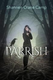 Parrish by Shannen Camp Crane