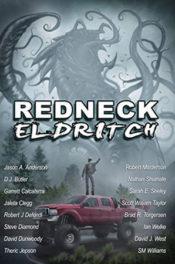 Redneck Eldritch Anthology