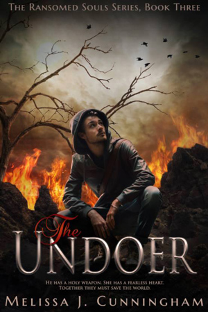Ransomed Souls: The Undoer by Melissa J. Cunningham
