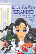 While You Were Stranded by Heather Horrocks