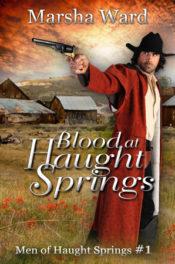 Blood at Haught Springs by Marsha Ward
