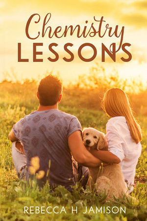 Chemistry Lessons by Rebecca H. Jamison