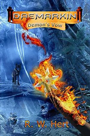Daemarkin: Demon's Vow by R.W. Hert