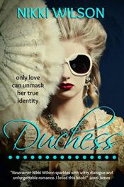 Duchess by Nikki Wilson
