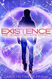 Existence by Carolyn Twede Frank