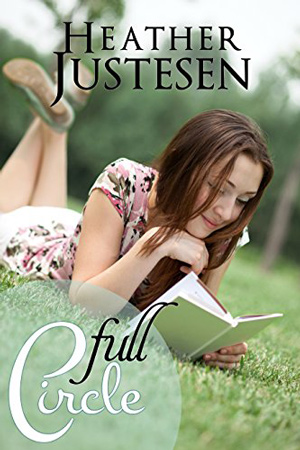 Full Circle by Heather Justesen