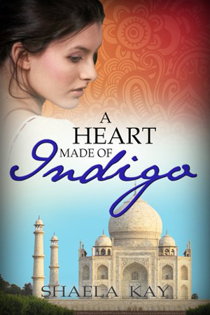 A Heart Made of Indigo by Shaela Kay