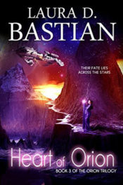 Heart of Orion by Laura Bastian