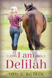I Am Delilah by Josi S. Kilpack