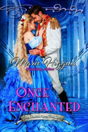 Once Enchanted by Marie Higgins