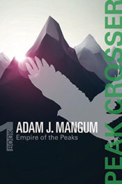Peak Crosser by Adam J. Mangum