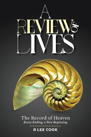 A Review of Lives: Opening the Record of Heaven by R. Lee Cook