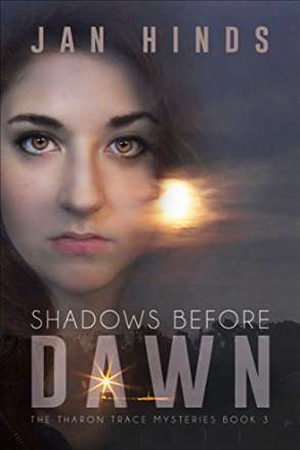 Theron Trace: Shadows Before Dawn by Jan Hinds