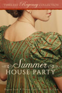Timeless Regency: Summer House Party