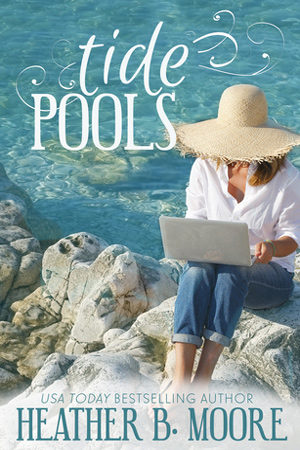 Tide Pools by Heather B. Moore