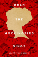 When the Mockingbird Sings by Katherine King
