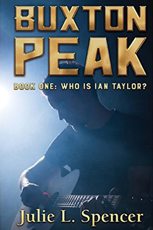 Buxton Peak: Who is Ian Taylor? by Julie L. Spencer