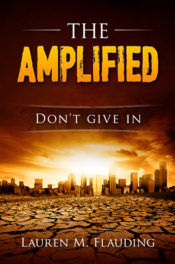 The Amplified by Laura Flauding