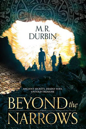 Beyond the Narrows by M.R. Durbin
