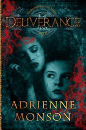 Deliverance by Adrienne Monson