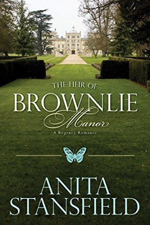 The Heir of Brownlie Manor by Anita Stansfield