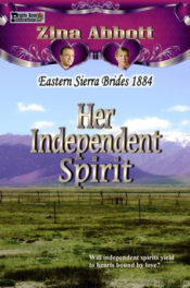 Her Independent Spirit by Zina Abbott
