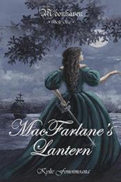 MacFarlane's Lantern by Kylie Fonoimoana