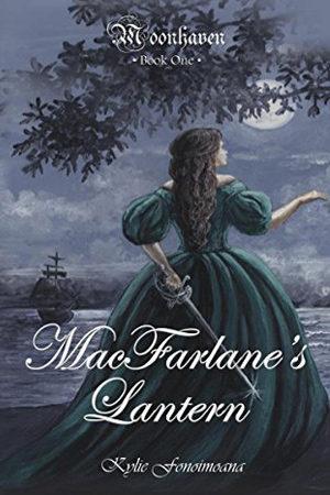 Moonhaven: MacFarlane's Lantern by Kylie Fonoimoana