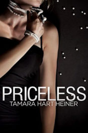 Priceless by Tamara Hart Heiner