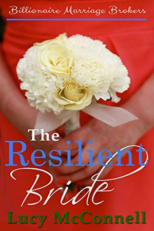 The Resilient Bride by Lucy McConnell